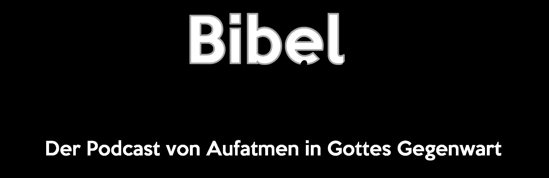 Bibel Live Podcast